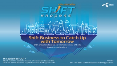 Shift Happens - Shift Business to catch up with tomrrow